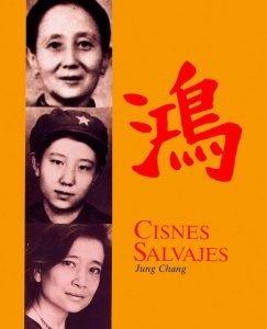Opinión de Cisnes Salvajes, Jung Chang – Reseña