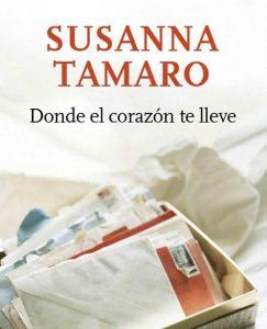 Opinión de Donde el corazón te lleve, Susana Tamaro