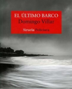 Lee más sobre el artículo Opinión de El último barco, Domingo Villar