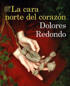 Opinión de La cara norte del corazón, Dolores Redondo