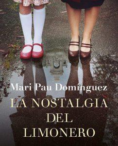 Opinión de La nostalgia del limonero, Mari Pau Domínguez