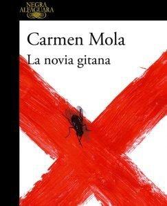 Opinión de La Novia Gitana, Carmen Mola – Reseña
