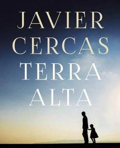 Opinión de Terra Alta, Javier Cercas – Reseña