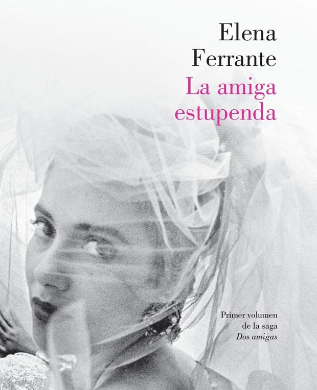 Lee más sobre el artículo Opinión de La amiga estupenda, Elena Ferrante