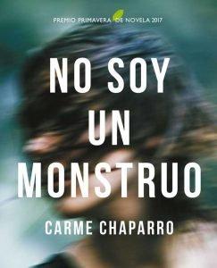 Opinión de No soy un monstruo, Carme Chaparro