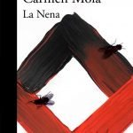 Opinión de La Nena, Carmen Mola