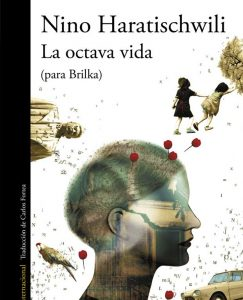 Opinión de La octava vida, Nino Haratischwili