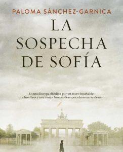 Opinión de La sospecha de Sofía, Paloma Sánchez-Garnica