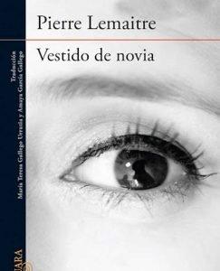 Opinión de Vestido de novia, Pierre Lemaitre