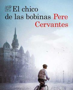 Opinión El chico de las bobinas, Pere Cervantes