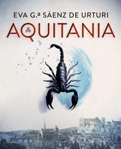Opinión de Aquitania, Eva García Sáenz de Urturi (Premio Planeta 2020)