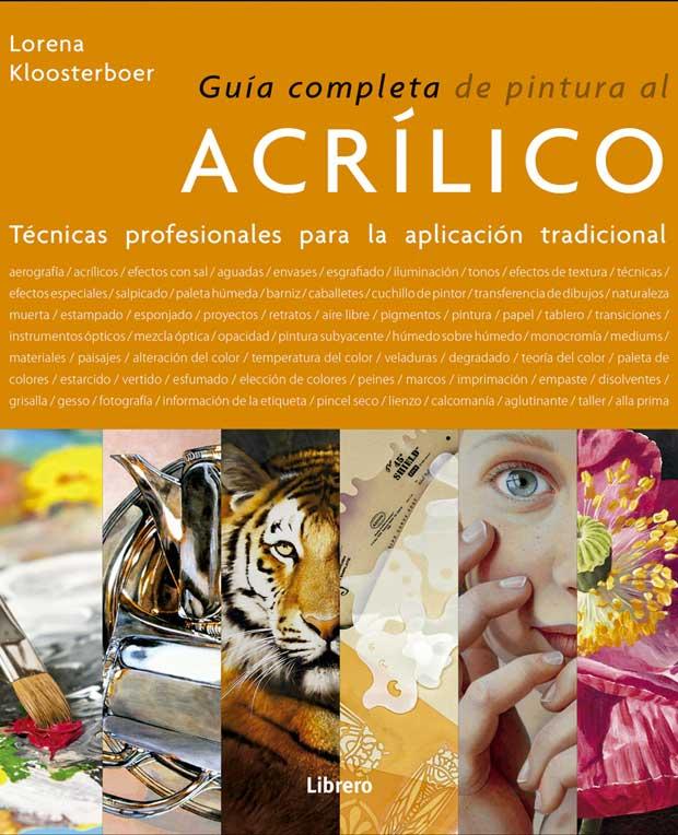 Guía completa de Pintura al Acrílico, Lorena Kloosterboe