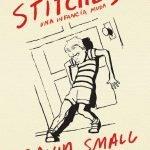 Opinión de Stitches: Una infancia muda, David Small