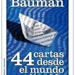 Opinión de 44 Cartas desde el mundo líquido, Zygmunt Bauman