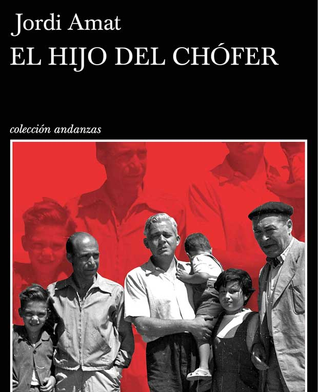Opinión de El hijo del chófer, Jordi Amat