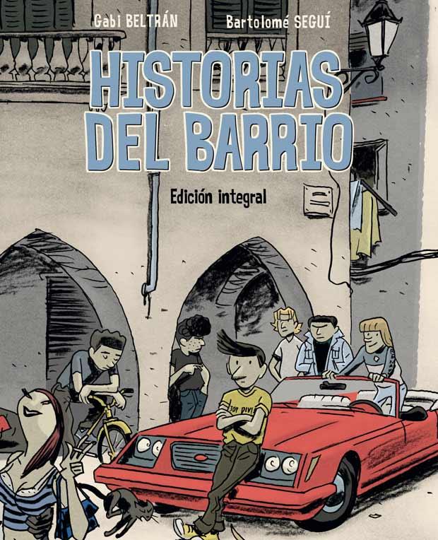 Opinión de Historias del barrio, Gabi Beltran y Bartolomé Seguí