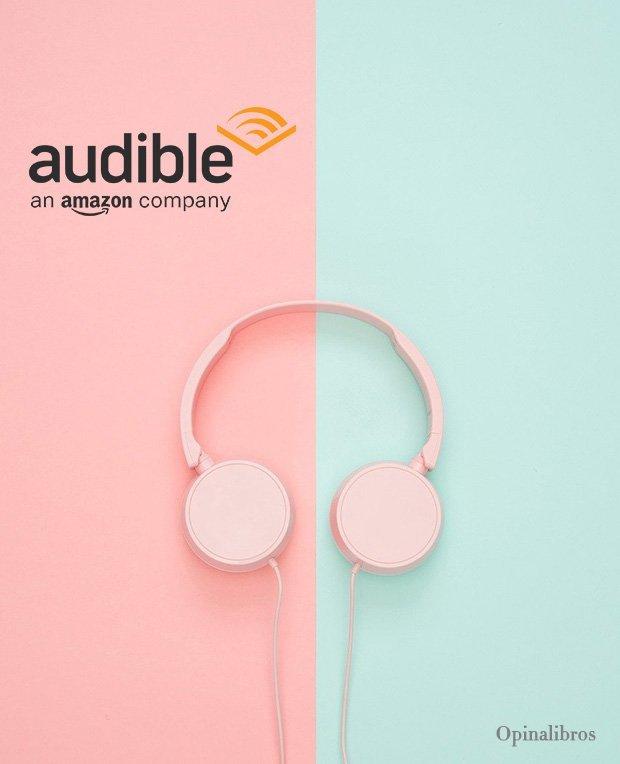Audible: Conoce la nueva app de audiolibros de Amazon