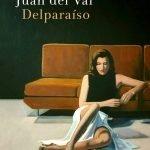 Opinión sobre Delparaíso, Juan del Val