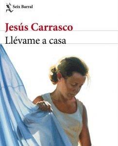 Opinión de Llévame a casa, Jesús Carrasco