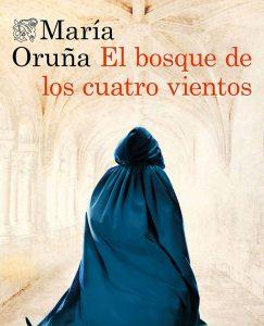 Opinión de El bosque de los cuatro vientos, María Oruña
