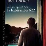 Opinión de El enigma de la habitación 622, Jöel Dicker