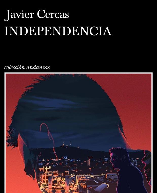 Lee más sobre el artículo Opinión de Independencia, Javier Cercas
