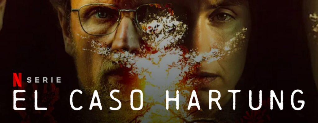 Serie Netflix El caso Hartung