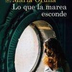 Opinión de Lo que la marea esconde, María Oruña